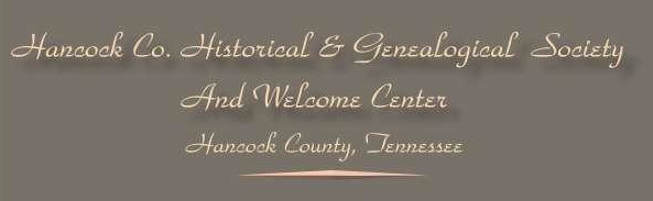 The Hancock County Tennessee Historical and Genealogical Society